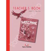 Welcome 2 (TB) teacher's book. Manualul profesorului Welcome 2