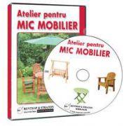 CD - Atelier pentru mic mobilier