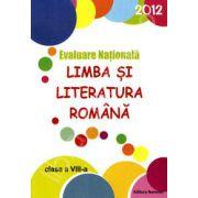 Evaluare Nationala Limba si Literatura Romana 2012 clasa a VIII-a