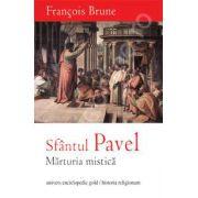 Sfantul Pavel. Marturia mistica