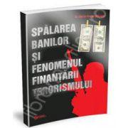 Spalarea banilor si fenomenul finantarii terorismului