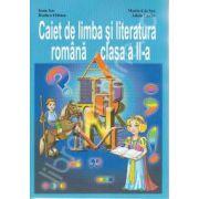 Caiet de limba si literatura romana clasa a II-a