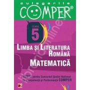 Limba si literatura romana, Matematica - Clasa V (Teste pentru Concursul Scolar National de Competenta si Performanta COMPER)