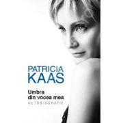 Patricia Kaas - Umbra din vocea mea