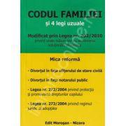 Codul familiei si 4 legi uzuale (Modificat prin legea nr.202/2010)
