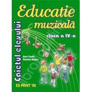Educatie Muzicala caietul elevului clasa a IV -a