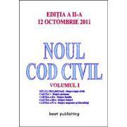 Noul cod civil volumul 1 (Editia a II-a - 12 octombrie 2011)