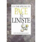 Un dar special de Pace si Liniste