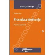 Procedura insolventei. Practica judiciara