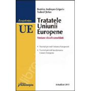 Tratatele Uniunii Europene (Actualizat 2011)