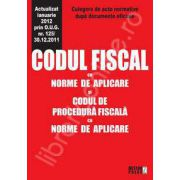 Codul fiscal cu norme de aplicare si codul de procedura fiscala cu norme de aplicare (Actualizat ianuarie 2012 prin O. U. G. nr. 125/30. 12. 2011)