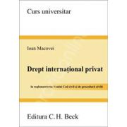 Drept international privat. In reglementarea Noului Cod civil si de procedura civila