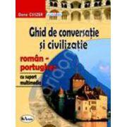 Ghid de conversatie si civilizatie roman-portughez. Cu suport multimedia