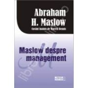 Maslow despre management