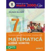 Matematica 2000+11/12 Clasa a VII-a, partea a II-a. Aritmetica, algebra, geometrie