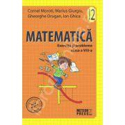 Matematica. Exercitii si probleme. Clasa a VIII-a, semestrul II (2011-2012)