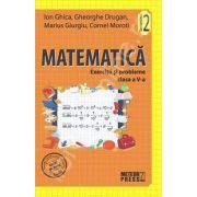 Matematica. Exercitii si probleme. Clasa a V-a, semestrul II (2011-2012)