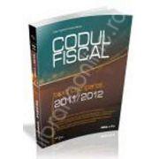 Codul fiscal comparat 2011-2012, editia a II-a