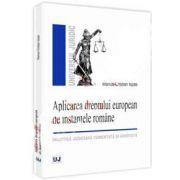 Aplicarea dreptului european de instantele romane