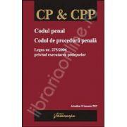 Codul penal. Codul de procedura penala. Actualizat 10 ianuarie 2012