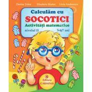 Calculam cu Socotici. Activitati matematice. Nivelul II, 5-6/7 ani (Nivelul II)