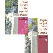 Corpusul receptarii critice a operei lui Mihai Eminescu. Volumele 26-27