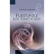 Furtunile - Los temporales (Poezie - Poesia)