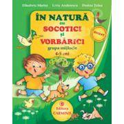In natura cu Socotici si Vorbarici. Grupa mijlocie. 4-5 ani