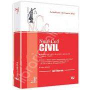 Noul Cod civil. Actualizat la 1 Februarie 2012