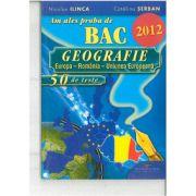 Am ales proba de BAC 2012 - Geografie, Europa, Romania, Uniunea Europeana 50 de teste