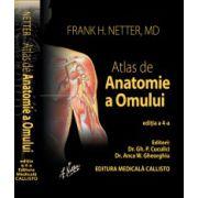 Atlas de anatomie a omului, NETTER. Editia a 4-a