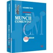 Codul muncii comentat. Editia a 2-a. Republicat 18 mai 2011