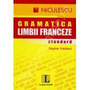 Gramatica limbii franceze. Standard (Editia 2011)