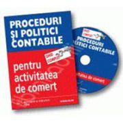 CD - Ghid complet Proceduri si politici contabile pentru activitatea de comert