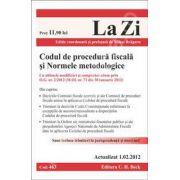 Codul de procedura fiscala si Normele metodologice (Actualizat 1 februarie 2012)