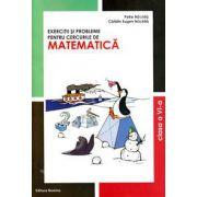 Exercitii si probleme pentru cercurile de Matematica, clasa a VI-a