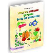 Fructe, legume si flori in 60 de ghicitori