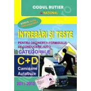 Intrebari si raspunsuri pentru obtinerea permisului auto 2012. Pentru categoriile C+D (Cartea contine CD)