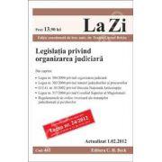 Legislatia privind organizarea judiciara (actualizat la 1.02.2012)