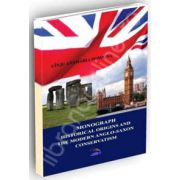 Monograph. The historical origins and the modern anglo saxon conservatism