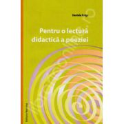 Pentru o lectura didactica a poeziei