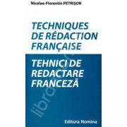 Tehnici de redactare franceza. Techniques de redaction francaise