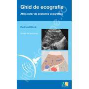 Ghid de ecografie. Atlas color de anatomie ecografica