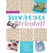 Invatati sa tricotati