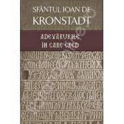 Adevarurile in care cred (Sf. Ioan de Kronstadt)