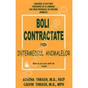 Boli contractate prin intermediul animalelor (Cancerul si alte boli transmise de la animale sau prin produsele de origine animala)
