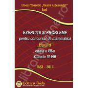 Exercitii si probleme pentru concursul de matematica'Euclid'clasele III-VIII. Editia a XII-a