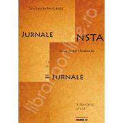 Jurnale. Volumul - I. Halucinatia ideatica. Volumul - II. Semenul uitat