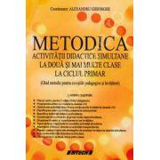Metodica activitatii didactice simulate la doua si mai multe clase la ciclul primar