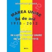 Romanii in lupta pentru unire de la 1600 la 1918
